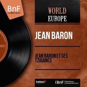 Jean Baron et ses Tziganes (Mono Version)
