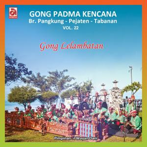 Gong Lelambatan Pejaten, Vol. 22