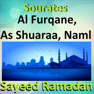 Sourate Al Furqane, As Shuaraa, Naml