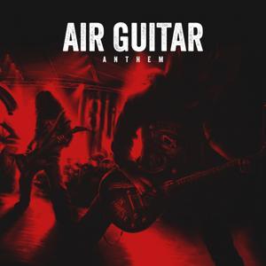 Air Guitar Anthems, Vol. 7