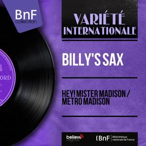 Hey! Mister Madison / Metro Madison (Mono Version)