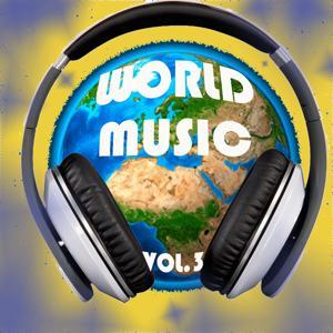 World Music, Vol. 3