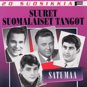 20 Suosikkia / Suuret suomalaiset tangot 1 / Satumaa