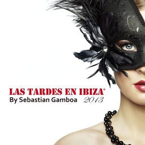 Las Tardes En Ibiza 2013 mixed by Sebastian Gamboa