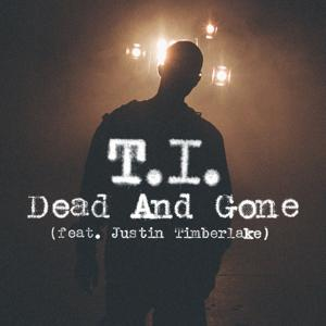 Dead And Gone (feat. Justin Timberlake) (International)