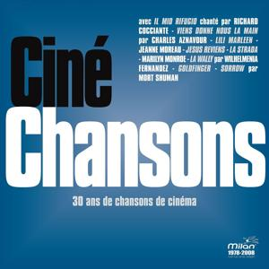 Ciné Chansons - 30 ans de chansons de cinéma