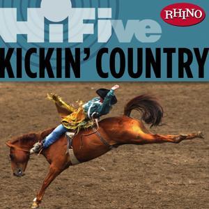 Rhino Hi-Five: Kickin' Country
