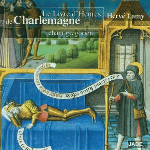 The Book of Hours of Charlemagne: Gregorian Chant