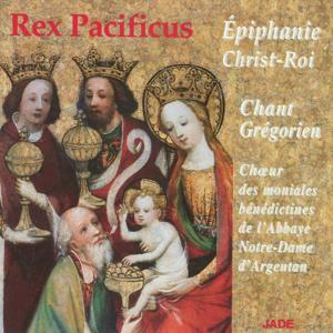 Rex Pacificus: The Epiphany of Christ the King