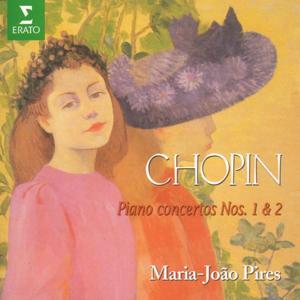 Chopin : Piano Concertos Nos 1 & 2