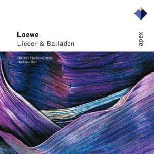 Loewe : Lieder & Balladen  -  Apex