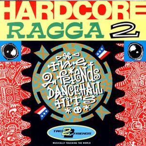 Hardcore Ragga 2
