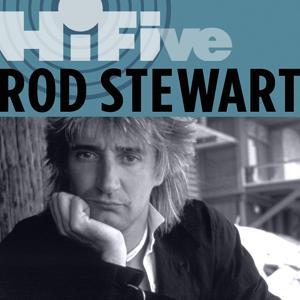 Rhino Hi-Five: Rod Stewart