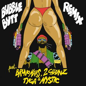 Bubble Butt (Remix) (feat. Bruno Mars, 2 Chainz, Tyga & Mystic)