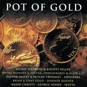 Pot Of Gold Vol. 1