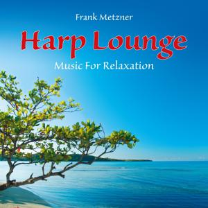 Harp Lounge: Music for Relaxation