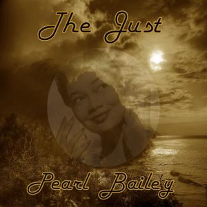 The Just Pearl Bailey