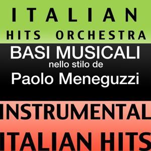 Basi Musicale Nello Stilo dei Paolo Meneguzzi (Instrumental Karaoke Tracks)