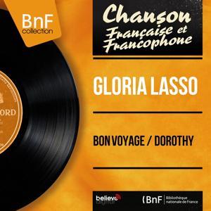 Bon voyage / Dorothy (Mono Version)
