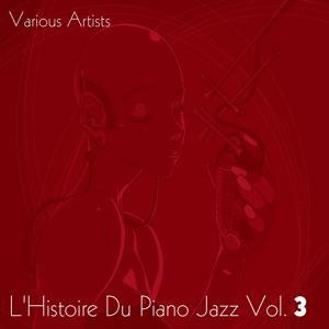 L'Histoire du piano jazz, Vol. 3