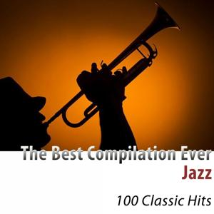 The Best Compilation Ever: Jazz