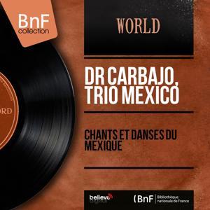 Chants et danses du Mexique (Mono Version)