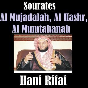 Sourates Al Mujadalah, Al Hashr, Al Mumtahanah