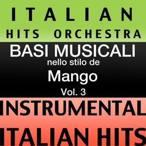 Basi Musicale Nello Stilo dei Mango (Instrumental Karaoke Tracks) Vol. 3