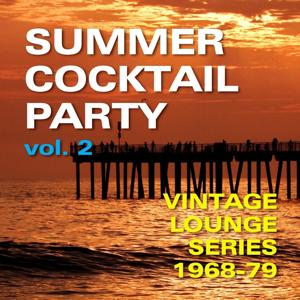 Summer Cocktail Party, Vol. 2
