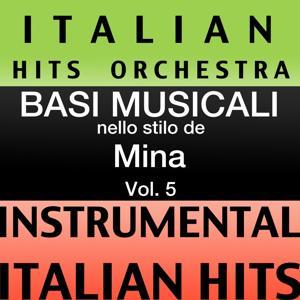 Basi musicale nello stilo dei mina (instrumental karaoke tracks) Vol. 5
