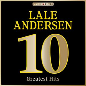 Masterpieces Presents Lale Andersen: 10 Greatest Hits