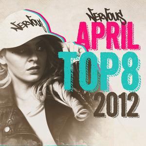 Nervous April 2012 Top 8