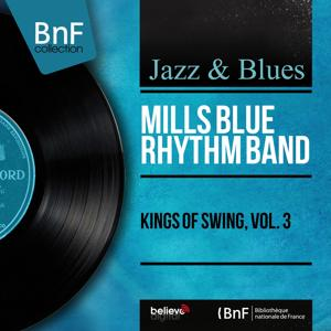 Kings of Swing, Vol. 3 (Recorded in 1931, Mono Version)