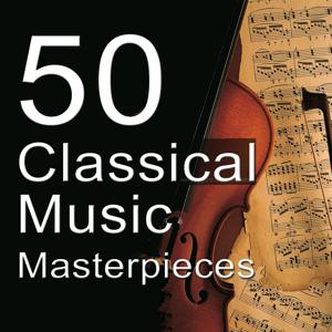 50 Classical Music Masterpieces