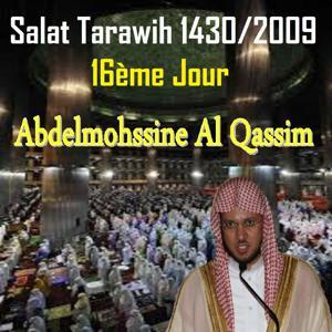 Salat Tarawih 1430-2009, 16e Jour