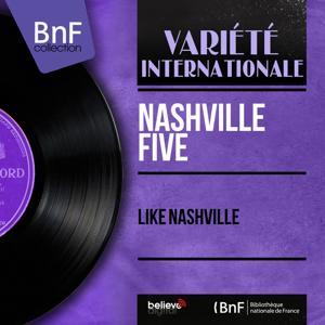 Like Nashville (Mono Version)