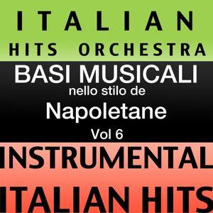 Basi musicale nello stilo dei napoletane (instrumental karaoke tracks) Vol. 6