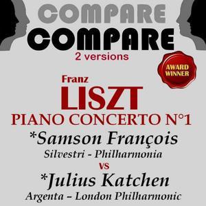 Liszt: Piano Concerto No. 1, Samson François vs. Julius Katchen (Compare 2 Versions)