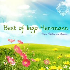 Best of Ingo Herrmann (Finest Chillout and Lounge)