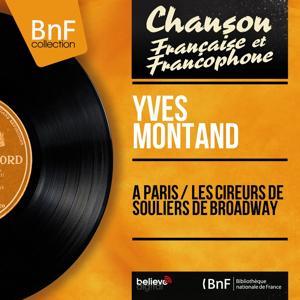 À Paris / Les cireurs de souliers de Broadway (Mono Version)