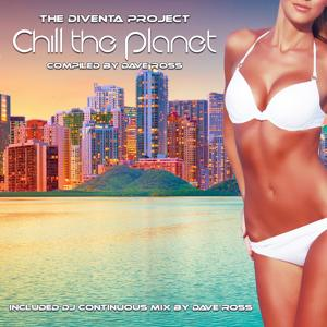 Chill the Planet (The Diventa Project)