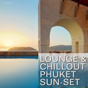 Lounge & Chillout Phuket Sun-Set