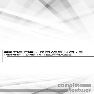 Artificial Moves, Vol. 6 (Inspirations in Techhouse)