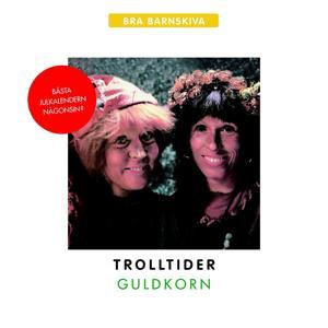 Guldkorn - Trolltider