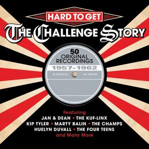 Hard to Get: The Challenge Story 1957-1962