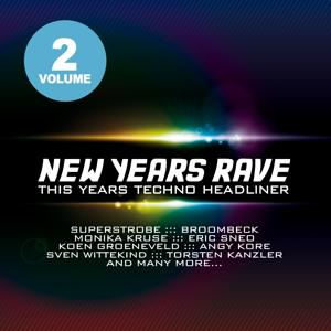 New Years Rave, Vol. 2 - This Years Techno Headliner