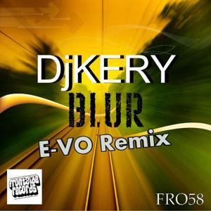 Blur (E-VO Remix)