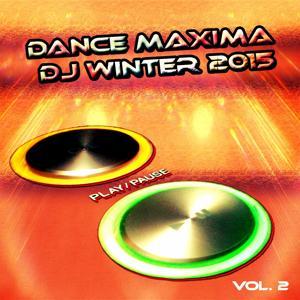 Dance Maxima DJ Winter 2015, Vol. 2