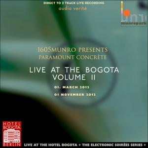 Live at the Hotel Bogota, Berlin - Volume II (Direct to 2 Track Live Recordings)