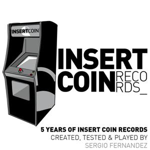 Sergio Fernandez Pres. 5 Years of Insert Coin Records